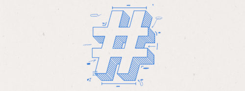Don't underestimate the value of a well-crafted hashtag strategy